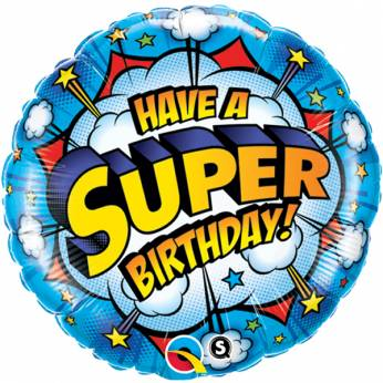 Folieballon met de Tekst: Have a Super Birthday